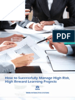 How to Successfully Manage High Risk, High Reward Learning Projects