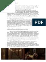 Deakins en Barton Fink, El hombre que nunca estuvo y Skyfall