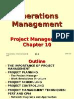 Operations Management (OPM530) C10 Project Management