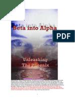 Michael Emery (Aka Bishop) - Beta Into Alpha - Unleashing the Phoenix