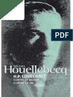 Michel Houellebecq-H. P. Lovecraft _ Contre Le Monde, Contre La Vie -J'Ai Lu (1999)