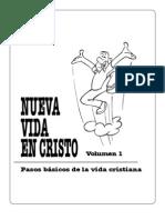 Nueva Vida en Cristo Volumen 1