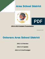 2014-2015 December 9, 2013 Preliminary Budget Presentation
