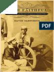 Ever Faithful by David Sartorius