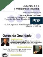 APRESENTAÇÃO QUALIDADE E MANUTENÇÃO 2013