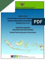 Rencana Pembangunan Jangka Panjang Menengah 2010 2014 Bidang Tata Ruang Dan Pertanahan. Buku Saku