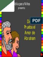 Dios prueba el amor de Abraham, Historia 5