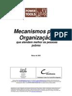 Mecanismos para Organização  que atendem melhor às pessoas pobres