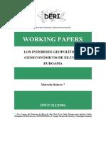 Marcela Suarez-Los intereses geopolíticos y geoeconómicos de EE.UU. en Euroasia 2006