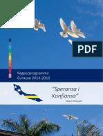 Regeerprogramma 2013-2016 Speransa i Konfiansa