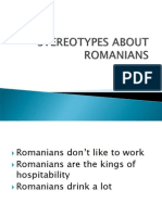 Stereotypes About Romanians