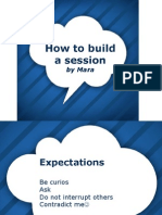 How to Build a Session
