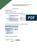Ruta Para Realizar Matricula o Consultar La Oferta 2011-II