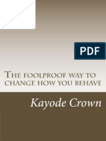 The Foolproof Way to Change How You Behave- Chapter One
