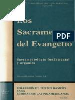 Celam - Los Sacramentos Del Evangelio - Sacramentologia Fundamental Y Organica