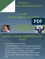 PJM3114 Aktiviti Mental Retarded