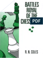 Battles Royal of the Chessboard by R.N. Coles Part.1
