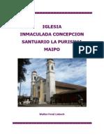 Iglesia Inmaculada Concepcion, Santuario La Purísima, Maipo, Chile