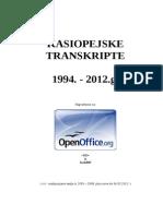 Kasiopejske Transkripte 1994 - 2012