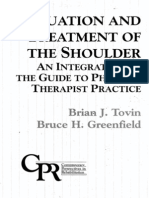 Evaluation and Treatment of the Shoulder - An Integration of the Guide to Physical Therapist Practice, 2001