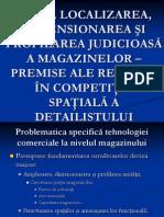 II. Localizarea, Dimensionarea Si Profilarea Judicioasa a Magazinelor