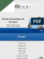 Slides - Gestão Estratégica de Serviços