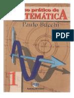 CURSO PRÁTICO DE MATEMÁTICA VOL. 1 - PAULO BUCCHI
