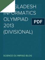 Bangladesh Informatics Olympiad 2013 (Divisional)