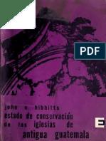 Hibbitts - Informe sobre el estado de conservación de las Iglesias de Antigua Guatemala y algunas medidas para su preservación