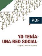 Álvarez Cascos, Eugenio - Yo tenía una red social [pdf]