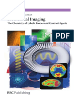 Biomedical Imaging the Chemistry of Labels, Probes and Contrast Agents