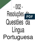 002 - Resolução de Questôes - Língua Portuguesa