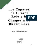Hugo Cortes - Los Zapatos de Charol Rojo y la Chaqueta de Buddy Love.pdf