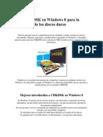 Usar CHKDSK en Windows 8 para la reparación de los discos duros