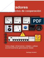 Generadores en Proyectos de Cooperacion. Cómo elegir, dimensionar, instalar y utilizar económicamente generadores diésel.