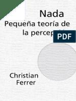 [Ferrer_Christian]_Nada_Pequeña_Teoria_De_La_