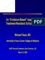 An Evidenced-/based approach to Treatment- Resistant Schizophrenia Flaum