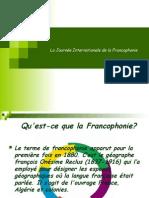 La Journéeinternationale de la Francophoni e