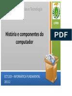 ECT1103 - Aula 02 - Historia e Componentes Do Computador