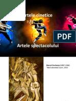 Artele Cinetice, Artele Spectacolului