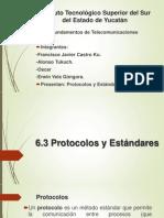 6.3 Protocolos y Estandares equipo 3.pptx