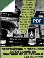 Galicia Diaz - Destruccion y Traslado de La Ciudad de Santiago