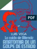 La Caida de Allende, Por Luis Vega C.
