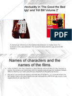 Intertextuality- The Good The Bad And The Ugly and Kill Bill Volume 2