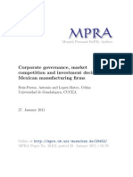 MPRACORPORATE GOVERNANCE, MARKET COMPETITION AND INVESTMENT DECISIONS IN MEXICAN MANUFACTURING FIRMS