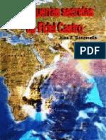 Las guerras secretas de Fidel Castro – Juan F. Benemelis