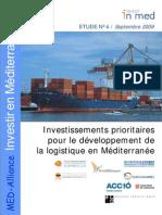 Investissements prioritaires pour le développement de la logistique en Méditerranée 2009