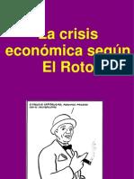 Meditaciones de El Roto sobre la crisis.pps