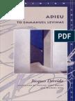 Derrida, J - Adieu to Emmanuel Levinas (Stanford, 1999)