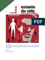 Estante da Vida (psicografia Chico Xavier - espírito Humberto de Campos)